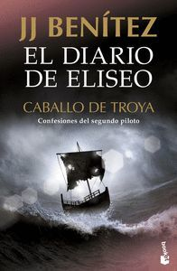 CABALLO DE TROYA. EL DIARIO DE ELISEO