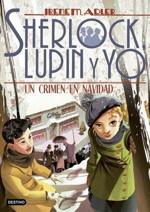 SHERLOCK LUPIN Y YO 17. UN CRIMEN EN NAVIDAD