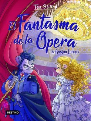 TEA STILTON 3. EL FANTASMA DE LA OPERA