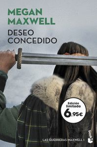 GUERRERAS MAXWELL 1. DESEO CONCEDIDO