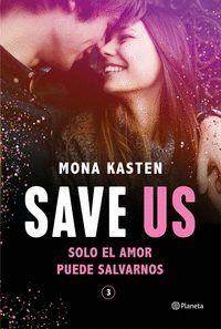 SAVE 3. SAVE US