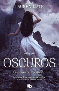 OSCUROS 4. LA PRIMERA MALDICION