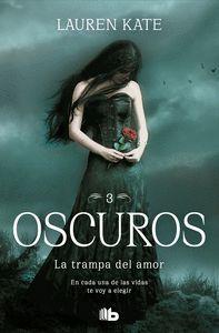 OSCUROS 3. LA TRAMPA DEL AMOR