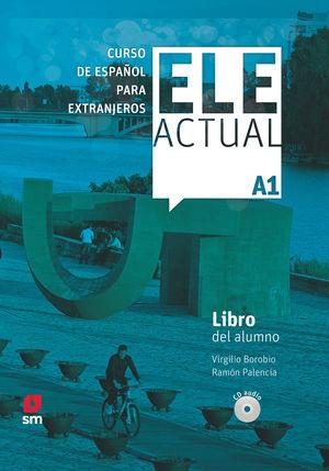 ELE ACTUAL A1. LIBRO DEL ALUMNO CD2019
