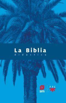 LA BIBLIA DIDÁCTICA 2020 SM