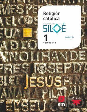 1ESO. RELIGION PROYECTO SILOE SM