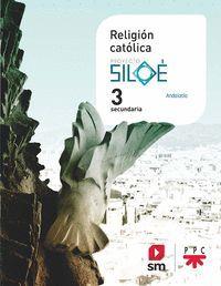 3ESO. RELIGION PROYECTO SILOE SM