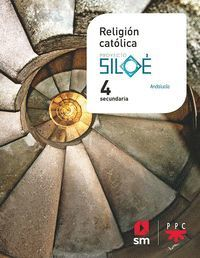 4ESO. RELIGION CATOLICA MAS SAVIA ANDALUCIA 2020 SM