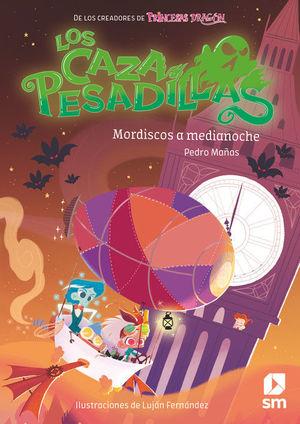LOS CAZAPESADILLAS 2. MORDISCOS A MEDIANOCHE