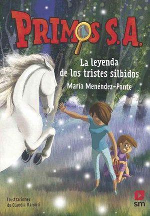 PRIMOS SA 7. LA LEYENDA DE LOS TRISTES SILBIDOS