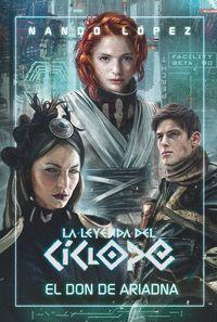 LEYENDA CICLOPE 1. EL DON DE ARIADNA