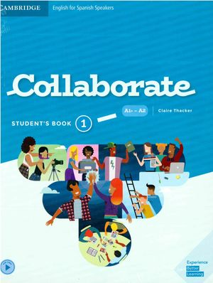 1ESO. COLLABORATE 1 STUDENTS BOOK  AND BOOKLET ANDALUCIA CAMBRIDGE