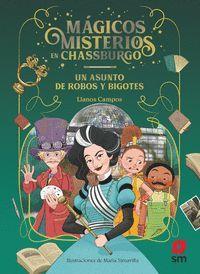MAGICOS MISTERIOS EN CHASSBURGO 3. UN ASUNTO DE ROBOS Y BIGOTES