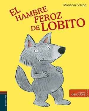 DESCUBRE EL HAMBRE FEROZ DE LOBITO