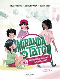 MIRANDA Y TATO 2. SI QUEREIS AYUDARME LEAVE ME ALONE
