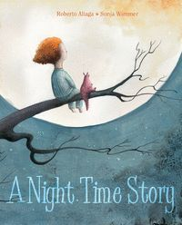 A NIGTH TIME STORY