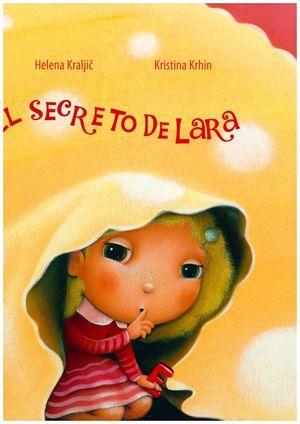 EL SECRETO DE LARA