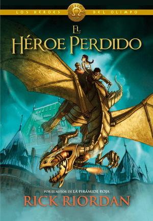 LOS HEROES DEL OLIMPO 1. EL HEROE PERDIDO