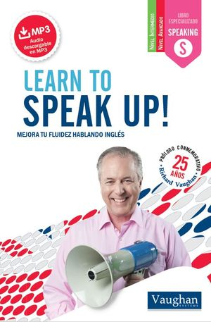 LEARN TO SPEAK UP!
