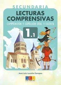 LECTURAS COMPRENSIVAS SECUNDARIA 1.1 COMPRENSION Y EXPRESION ORAL Y ESCRITA