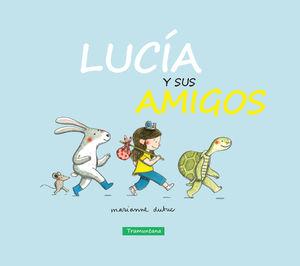 LUCÍA Y SUS AMIGOS