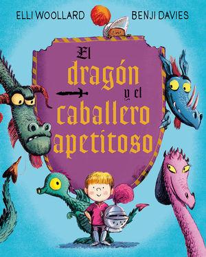 EL DRAGON Y EL CABALLERO APETITOSO