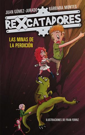 REXCATADORES 2. LAS MINAS DE LA PERDICION