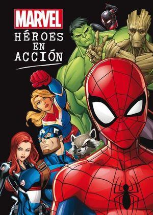 MARVEL. HEROES EN ACCION
