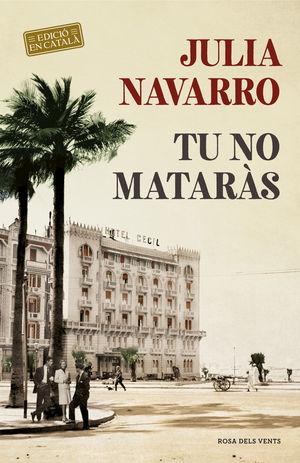 TU NO MATARAS (CATALAN)