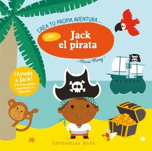 CREA TU PROPIA AVENTURA CON JACK EL PIRATA