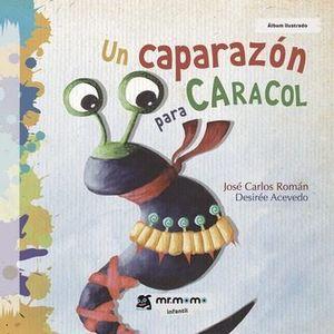 CAPARAZON PARA CARACOL,UN