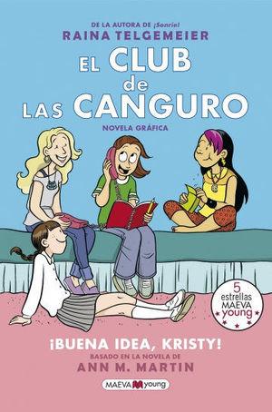 EL CLUB DE LAS CANGURO. BUENA IDEA, KRISTY