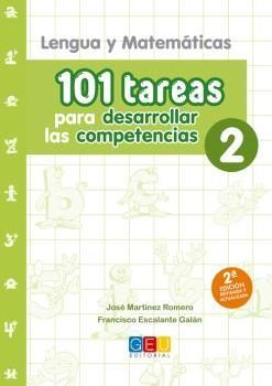101 TAREAS PARA DESARROLLAR LAS COMPETENCIAS 2: LENGUA Y MATEMATICAS