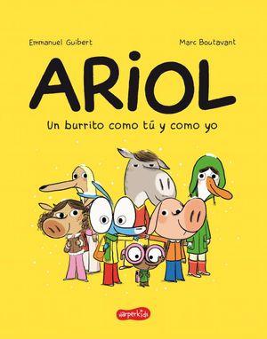 ARIOL 1. UN BURRITO COMO TU Y COMO YO