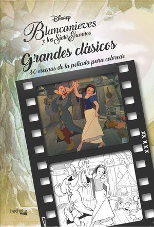 GRANDES CLASICOS DISNEY PARA COLOREAR. BLANCANIEVES