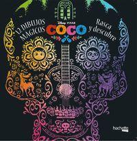 COCO DISNEY. 12 DIBUJOS MAGICOS: RASCA Y DESCUBRE