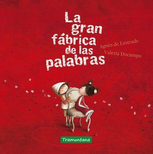 LA MINI GRAN FABRICA DE LAS PALABRAS
