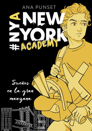 SERIE NEW YORK ACADEMY 2. SUEÑOS EN LA GRAN MANZANA