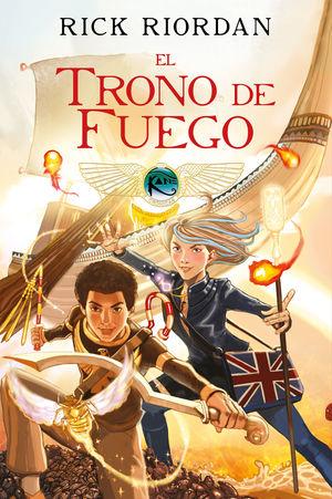 LAS CRONICAS DE LOS KANE 2. TRONO DE FUEGO