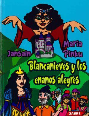 BLANCANIEVES Y LOS ENANOS ALEGRES