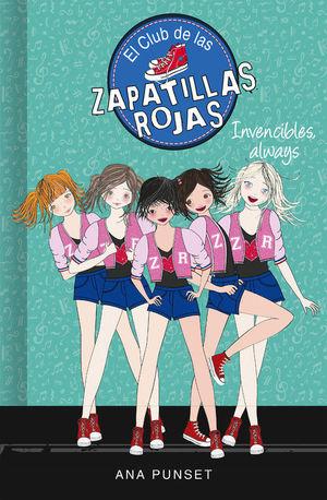 EL CLUB DE LAS ZAPATILLAS ROJAS 16. INVENCIBLES, ALWAYS
