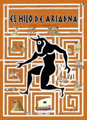 EL HILO DE ARIADNA MITOS Y LABERINTOS