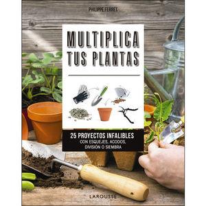 MULTIPLICA TUS PLANTAS
