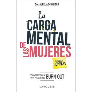 LA CARGA MENTAL DE LAS MUJERES...Y LA DE LOS HOMBRES