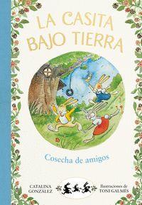 CASITA BAJO TIERRA 1. COSECHA DE AMIGOS
