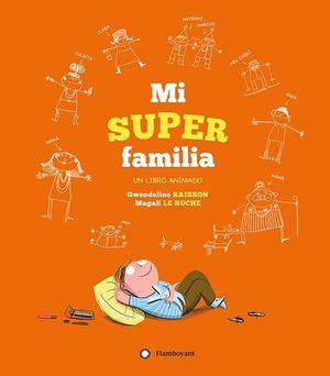 MI SUPER FAMILIA