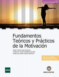FUNDAMENTOS TEORICOS Y PRACTICOS DE LA MOTIVACION