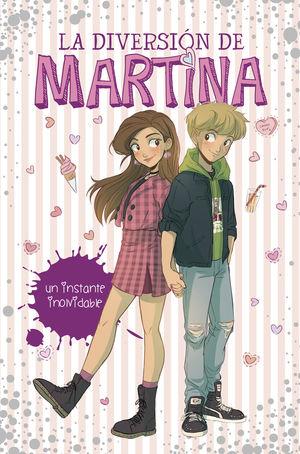 LA DIVERSION DE MARTINA 7. UN INSTANTE INOLVIDABLE
