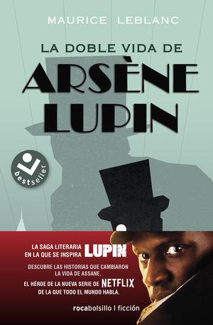 ARSENE LUPIN. LA DOBLE VIDA DE ARSENE LUPIN