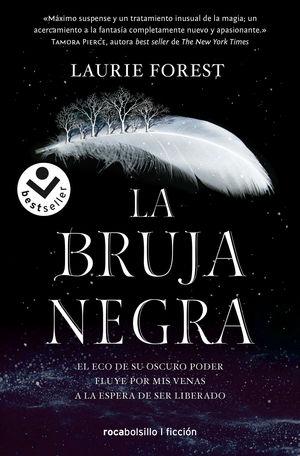 CRONICAS DE LA BRUJA 1. BRUJA NEGRA
